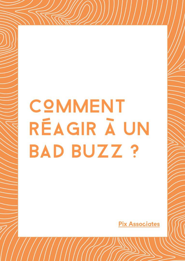 Comment réagir à un bad buzz ?